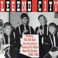 LEGEND CITY-Ferocious mid 60s gems from the vaults of Phoenix's Viv Debra Studios 65-67-COMP LP