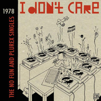 I DON'T CARE -THE NO FUN & PLUREX SINGLES 1978(early DUTCH PUNK and NEW WAVE) GREEN VINYL 180 gram GATEFOLD COMP LP
