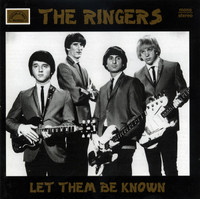 RINGERS  - Let Them Be Known (Obscure 60s L.A. garage )CD