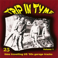 TRIP IN TYME -Vol 1 (23 time travelling moody US '60s garage sounds)   COMP CD