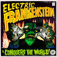 ELECTRIC FRANKENSTEIN  - CONQUERS THE WORLD (60s style Garage ) LP