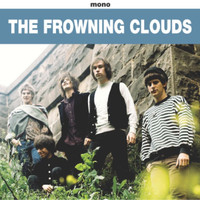 FROWNING CLOUDS -Listen Closlier - (60s style garage  ala PEBBLES) CD