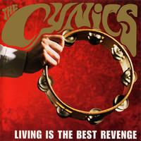 CYNICS- Living Is The Best Revenge (60s style garage)COLOR VINYL LP