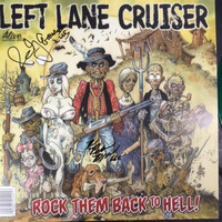 LEFT LANE CRUISER-ROCK THEM BACK TO HELL - AUTOGRAPHED  GREEN VINYL WITH POSTER -
