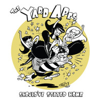 YARD APES, THE- Should've Stayed Home- GARAGE ROCK- IMPORT CD