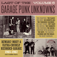 LAST OF THE GARAGE PUNK UNKNOWNS  VOL 6 (15 prime slabs of mid-'60s USA garage punk aceness) GATEFOLD COMP LP