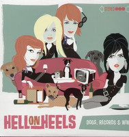 HELL ON HEELS   - Dogs, Records, and Wine -former BOMP artists, great GIRL POP!) LP