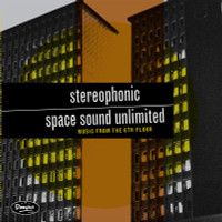 STEREOPHONIC SPACE SOUND UNLIMITED  - Music from the 6th Floor- LP