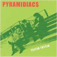 PYRAMIDIACS- Teeter-Totter  (great Aussie powerpop)CD