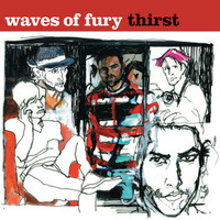 """WAVES OF FURY -Thirst -"""" Stooges and Stax, garage and soul, rockn'roll"""" Digipack PROMO CD"""