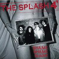 """SPLASH 4 -SHAME SHAME SHAME (70s punk STYLE) 10""""LP"""