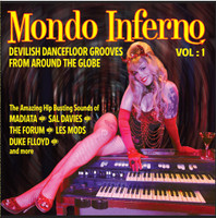 MONDO INFERNO   - Vol 1 DEVILISH DANCE FLOOR GROOVES FROM AROUND THE WORLD-  COMP LP