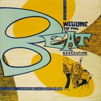 WELCOME TO THE BEAT GENERATION  - VA LTD to 500 (50s/60s Garage Beatnik/Jazz )COMP LP