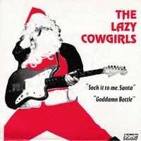 LAZY COWGIRLS   - SOCK IT TO ME SANTA   45 RPM