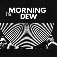 MORNING DEW   - ST  (rare 60s psych  collector's fave!Luscious four panel color insert) DBL LP