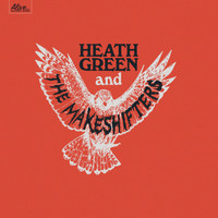 HEATH GREEN AND THE MAKESHIFTERS  -ST CLASSIC BLACK VINYL LP
