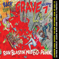 BACK FROM THE GRAVE - VOL 7 - 60s Garage Punk w photos and booklet - COMP CD