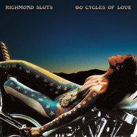 RICHMOND SLUTS - 60 Cycles of Love  (SF GLAM )  LP