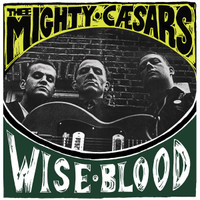 MIGHTY CAESARS, THEE   -WISEBLOOD (80s GARAGE) LP