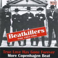 TRUE LOVE HAS GONE FOREVER  -MORE COPENHAGEN BEAT-  COMP  CD
