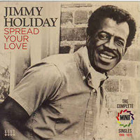 HOLIDAY, JIMMY   -SPREAD YOUR LOVE - The Complete Minit Singles 1966-1970   CD