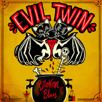EVIL TWIN  - Broken Blues ( catchy guitar riffs and punchy drums) CD