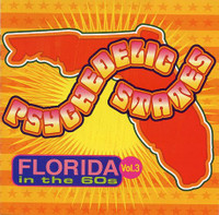 PSYCHEDELIC STATES  - FLORIDA In The 60's VOL 3-  COMP CD