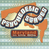 PSYCHEDELIC STATES  - MARYLAND In The 60's DOUBLE CD