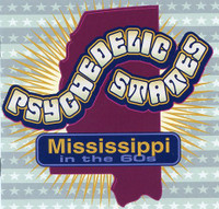 PSYCHEDELIC STATES  - MISSISSIPPI In The 60's VOL 1-  COMP CD
