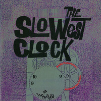 SLOWEST CLOCK  - SMILE FUTURISMO!  ALL I HEARD WAS PURPLE (FREAKBEAT PSYCH GEM)  CD