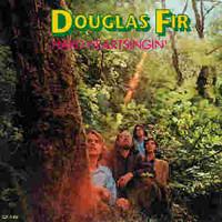 DOUGLAS FIR   -HARD HEART SINGIN (Classic 70s rock)CD