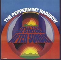 PEPPERMINT RAINBOW  - Will You Be Staying After Sunday (60s BUBBLEGUM Pop)LP