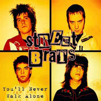 STREET BRATS- YOU'LL NEVER WALK ALONE(77 STYLE Glam pop ) pic slv.  45 RPM