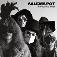 SALEM'S POT- PRONOUNCE THIS (STONER PSYCH) CD