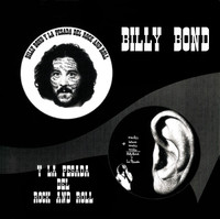 BILLY BOND Y LA PESADA Del Rock and Roll - 1-2 (heavy psych 1972) CD