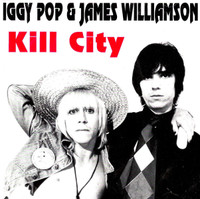 IGGY POP  & WILLIAMSON, JAMES  - Kill City (original version)JEWEL CASE  CD