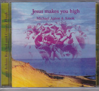 MICHAEL ANTON AND AMOK  - Jesus Makes You High (STRANGE 70s GERMAN GARAGE PSYCH)  CD