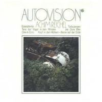 REICHEL, ACHIM  - AR5  Autovision (70s Legendary underground freak -  CD
