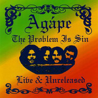 AGAPE -The Problem Is Sin: Live And Unreleased (1973 blazing acid jam!)CD