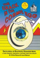 CRACK IN THE COSMIC EGG   -Encyclopedia of Krautrock, Kosmische Musik & Other Progressive (CD-ROM) comes in a DVD case)  CD