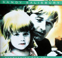 SANDY SALISBURY -Everything is For You (UNRELEASED POP GEMS) CD