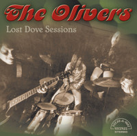 OLIVERS - Lost Dove Sessions( ltd ed 60s U.S. psych) LAST 2 COPIES! LP