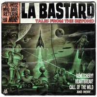 LA BASTARD  - FABULOUS SOUNDS (eclectic mix of 50′s rock 'n roll, 60′s surf, soul and 80′s punk )CD