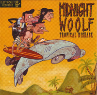 MIDNIGHT WOOLF  -TROPICAL DISEASE (Cramps inspired garage )CD