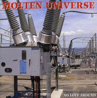 MOLTEN UNIVERSE  -NO LOVE AROUND (EX LIME SPIDER GARAGE ROCK )IMPORT EP  CD