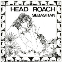 SEBASTIAN   -Head Roach RAREST CANADIAN LP OF ALL TIME!-  LP