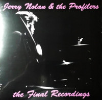 NOLAN, JERRY & THE PROFILERS -The Final Recordings LTD ED EP PINK VINYL (NEW YORK DOLLS)   LP