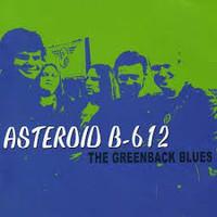 ASTEROID B-612  - GREENBACK BLUES  (Aussie Garage Rock) CD