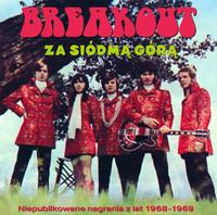 BREAKOUT -ZA SIODMA GORA-RADIO SESSIONS & LIVE RECORDINGS 1968-1969(Polish psychedelic bluesrock)+DVD-  CD