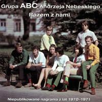 GRUPA ABC ANDRZEJANEBESKIEGO   - RAZEM Z NAM(60s Polish psych pop legends) CD